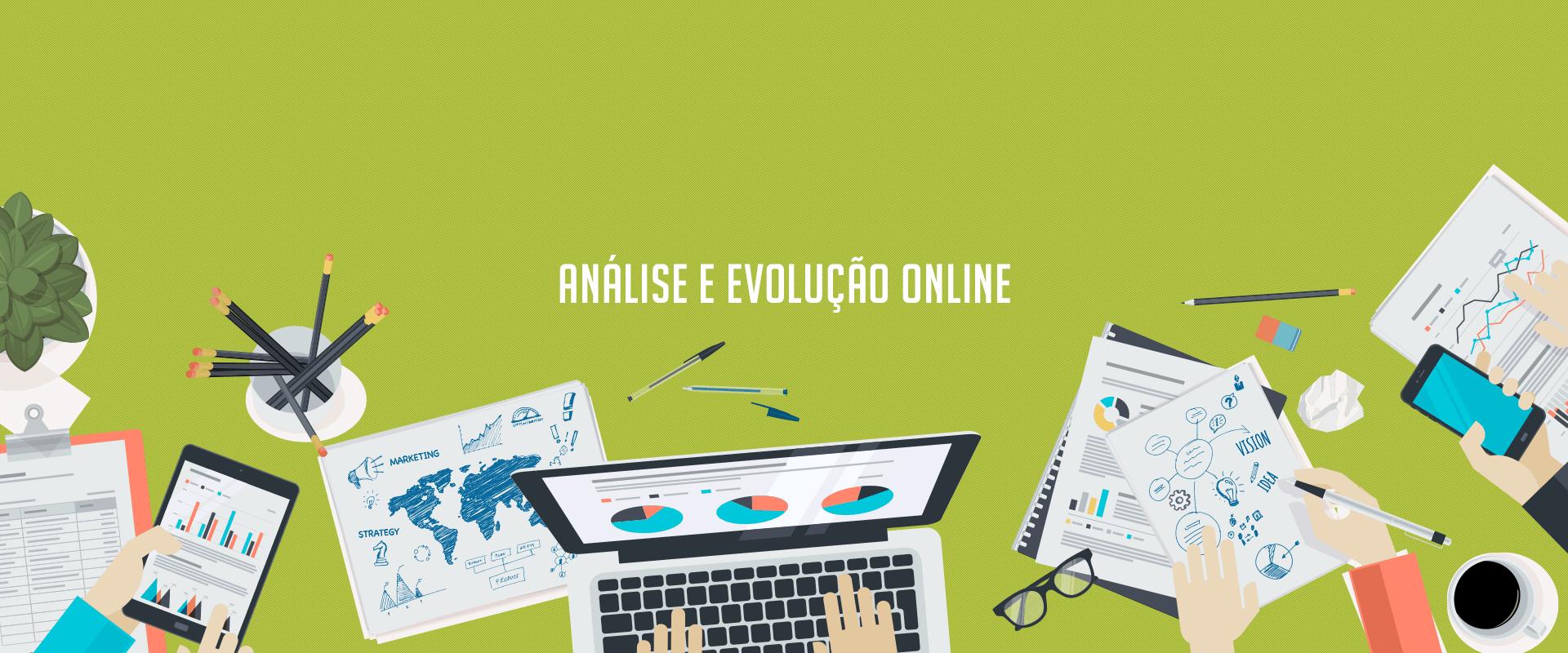 Análise e evolução online