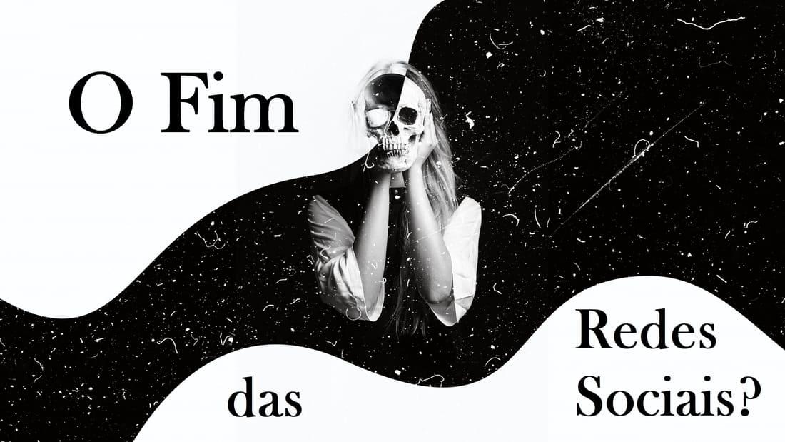fim_das_redes_sociais